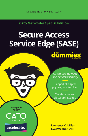 Secure Access Service Edge (SASE) Guide